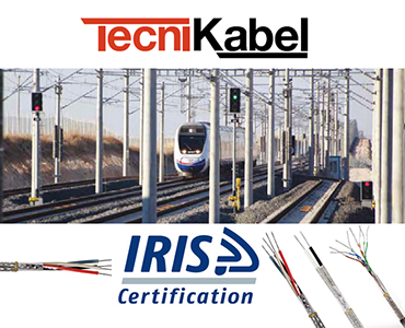 Demiryolu Kabloları, Raylı Sistem Kabloları, Tren Kabloları, Tramvay Kabloları, Demiryolu Sinyalizasyon Kabloları, IRIS Sertifikası, IRIS Sertifikası olan Kablolar