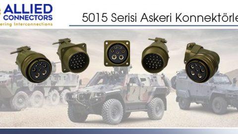 Allied Connectors: 5015 Serisi Askeri Konnektörler