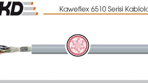 TKD: Kaweflex 6510 Serisi Kablolar