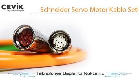 Schneider Servo Motor Kablo Setleri
