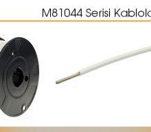 M81044 Serisi Kablolar