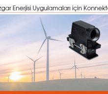 Rüzgar Enerjisi Uygulamaları için Konnektör Çözümleri