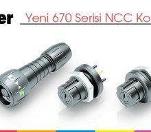 Yeni 670 Serisi NCC Konnektörler
