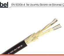 EN 50306-4  İle Uyumlu Ekranlı ve Ekransız Çok Damarlı Kablolar
